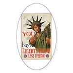 You! Buy Liberty Bonds Sticker (Oval 10 pk)