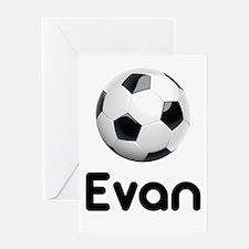 Soccer Evan Greeting Card