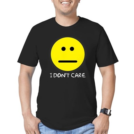 I Don't Care Men's Fitted T-Shirt (dark)