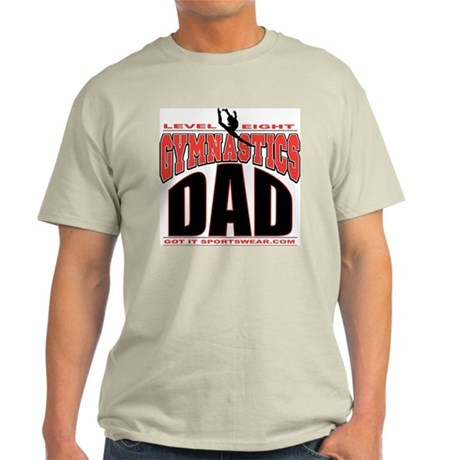 Gymnastics Dad Level 8 Light T-Shirt