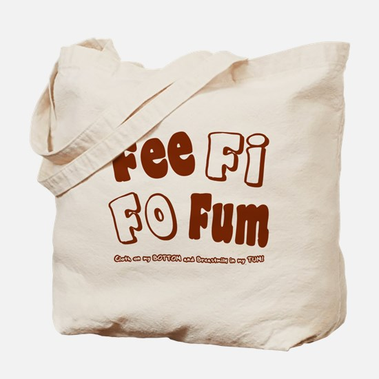 Fee Fi Fo Fum... Tote Bag