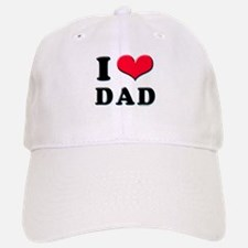 I Love Dad Baseball Baseball Cap