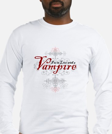 I'm in Love with a Vampire Long Sleeve T-Shirt