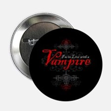 """I'm in Love with a Vampire 2.25"""" Button"""