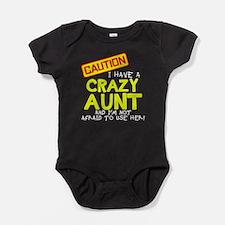 I have a crazy aunt Body Suit