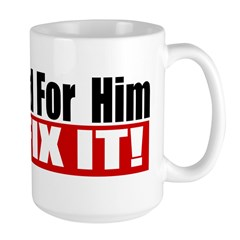 You Voted For Him Mug