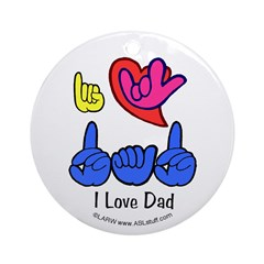 I-L-Y Dad Ornament (Round)