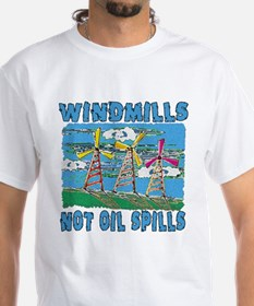 Windmills Not Oil Spills Shirt