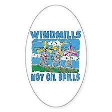 Windmills Not Oil Spills Decal