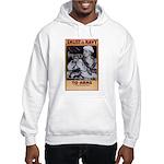 To Arms Hooded Sweatshirt