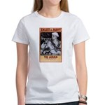 To Arms Women's T-Shirt