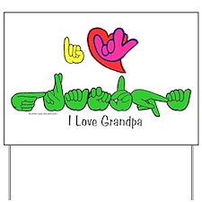 I-L-Y Grandpa Yard Sign
