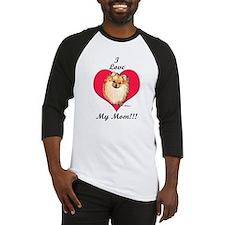 Pomeranian I Love Mom! Baseball Jersey
