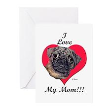 Pug I Love My Mom! Greeting Cards (Pk of 10)