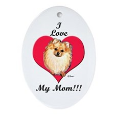 Wicket the Pom Loves Mom Oval Ornament