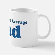 World's Most Average Dad Mug