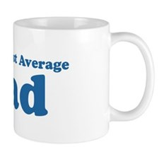 World's Most Average Dad Mug