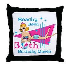 Beachy Keen 30th Birthday Throw Pillow