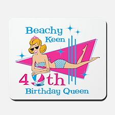 Beachy Keen 40th Birthday Mousepad