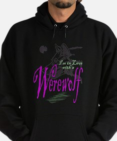 I'm in Love with a Werewolf Hoodie