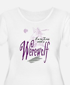 I'm in Love with a Werewolf T-Shirt
