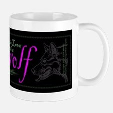 I'm in Love with a Werewolf Mug