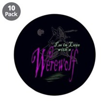 "I'm in Love with a Werewolf 3.5"" Button (10 pack)"