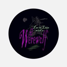 """I'm in Love with a Werewolf 3.5"""" Button (100 pack)"""