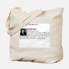Definition of a Knitter Tote Bag
