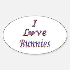 I Love Bunnies Sticker (Oval)