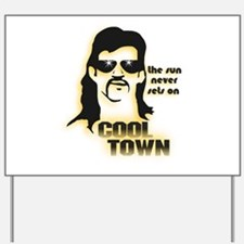 Cool Town (Y) Yard Sign