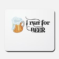 I run for Beer Mousepad