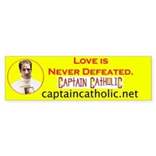 'Love Is Never Defeated' #2 Bumper Bumper Sticker