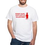 Valentine's Pimp White T-Shirt