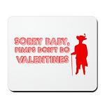 Valentine's Pimp Mousepad