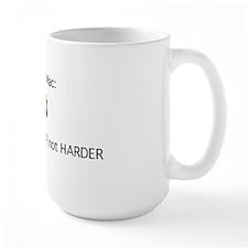 Mac - Smarter not Harder Mug