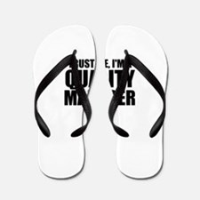 Trust Me, I'm A Quality Manager Flip Flops