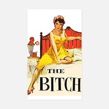 The Bitch Sticker (Rectangle)