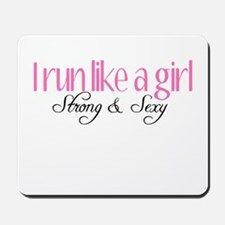 I run like a girl strong Sexy Mousepad