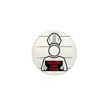 Arrest The Pope Mini Button