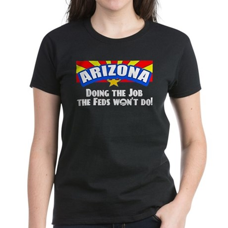 Doing Job the Feds Won't Do Women's Dark T-Shirt