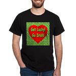 Get Lucky! Go Irish! Black T-Shirt