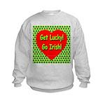 Get Lucky! Go Irish! Kids Sweatshirt