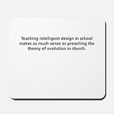 Intelligent Design in School Mousepad