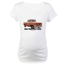 Don't Hate the Truck! Shirt