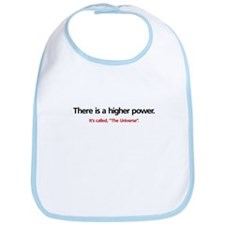 There is a higher power... Bib