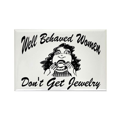 Well behaved Women Rectangle Magnet (10 pack)