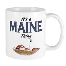 It's a Maine Thing Mug