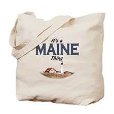 It's a Maine Thing Tote Bag