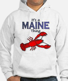 It's a Maine Thing - Lobster Hoodie